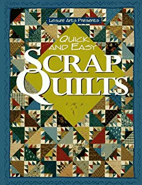 Quick and Easy Scrap Quilts 9780848714628