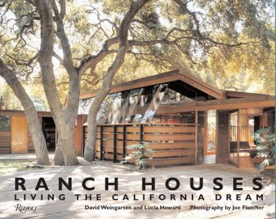 Ranch Houses: Living the California Dream 9780847831821
