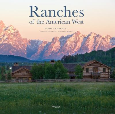 Ranches of the American West 9780847832484