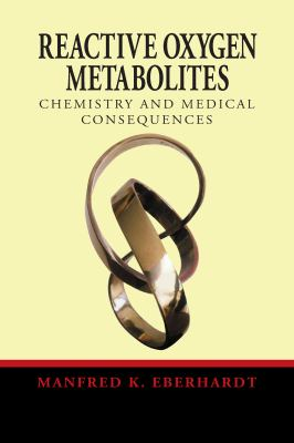 Reactive Oxygen Metabolites 9780849308918