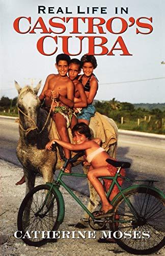 Real Life in Castro's Cuba 9780842028370