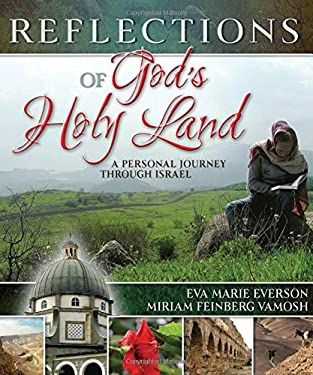 Reflections of God's Holy Land: A Personal Journey Through Israel 9780849919565