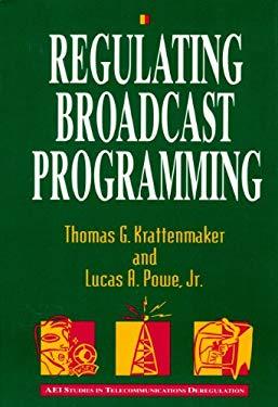 Regulating Broadcast Programming 9780844740577