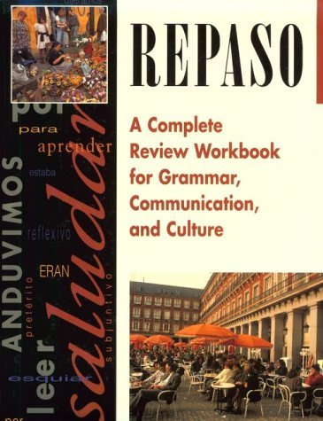 Repaso: A Complete Review Workbook for Grammar, Communication, and Culture 9780844274126