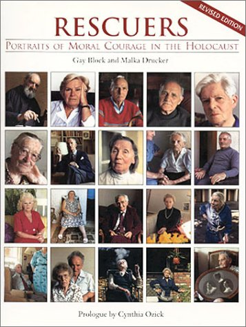 Rescuers: Portraits in Moral Courage in the Holocaust