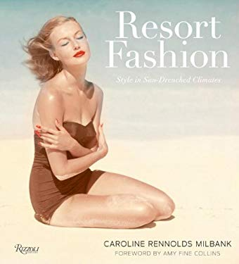 Resort Fashion: Style in Sun-Drenched Climates 9780847833481