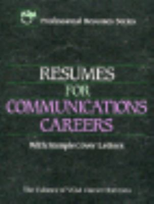 Resumes for Communications Careers 9780844285467