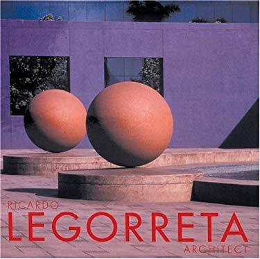 Ricardo Legorreta, Architect 9780847820238