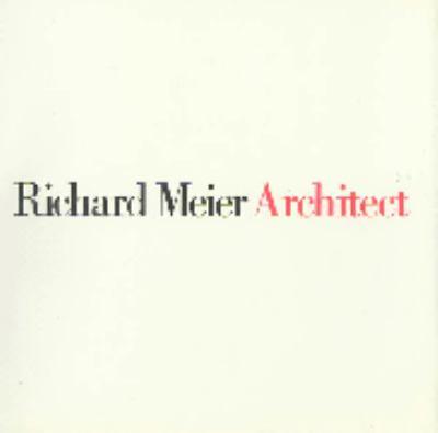Richard Meier, Architect Vol. 1 9780847804962