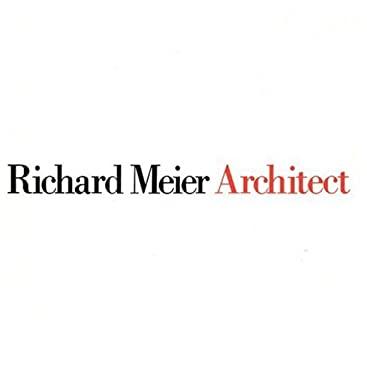Richard Meier, Architect Volume 1 9780847804979