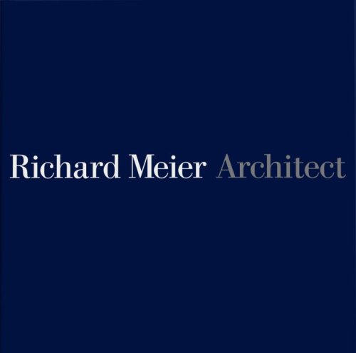 Richard Meier, Architect Volume 5 9780847832736