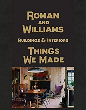 Roman and Williams Buildings and Interiors: Things We Made 9780847838837