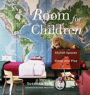 Room for Children: Stylish Spaces for Sleep and Play 9780847834167