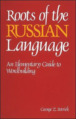 Roots of the Russian Language 9780844242675