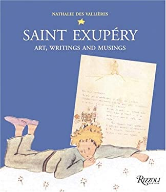 Saint Exupery: Art, Writings and Musings 9780847825943