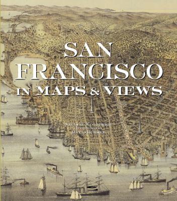 San Francisco in Maps & Views 9780847828715