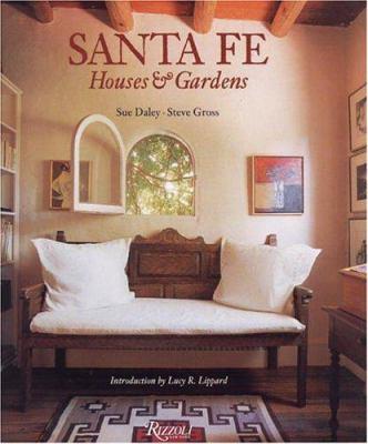 Santa Fe: Houses and Gardens 9780847824755