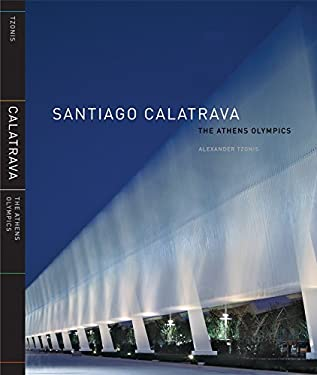 Santiago Calatrava: The Athens Olympics 9780847827893