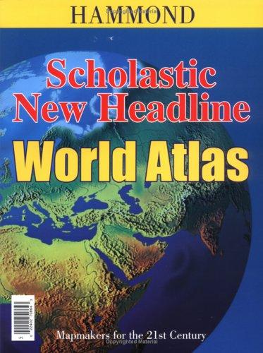 Scholastic/New Headline World Atlas 9780843708646
