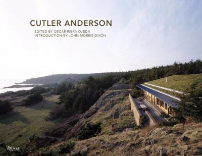 Searching for True: Cutler Anderson Architects 9780847832231