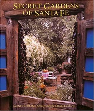 Secret Gardens of Santa Fe 9780847820344