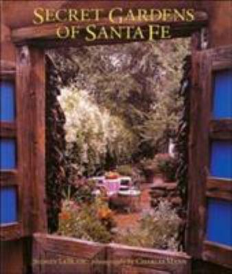 Secret Gardens of Santa Fe 9780847826810