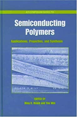 Semiconducting Polymers, Volume 735: Applications, Synthesis, and Properties 9780841236127
