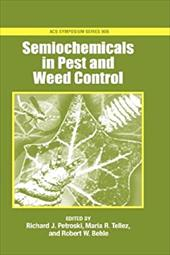 Semiochemicals in Pest and Weed Control 3685702