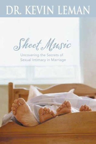 Sheet Music SC (Repkg): Uncovering the Secrets of Sexual Intimacy in Marriage 9780842360241