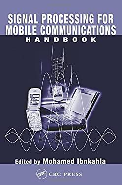 Signal Processing for Mobile Communications Handbook 9780849316579