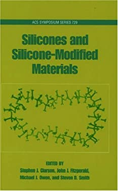 Silicones and Silicone-Modified Materials 9780841236134