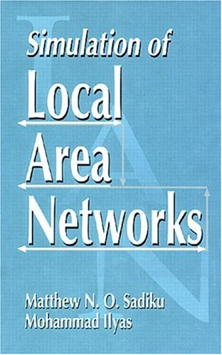 Simulation of Local Area Networks 9780849324734