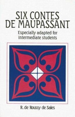 Six Contes de Maupassant: Especially Adapted For Intermediate Students 9780844210193