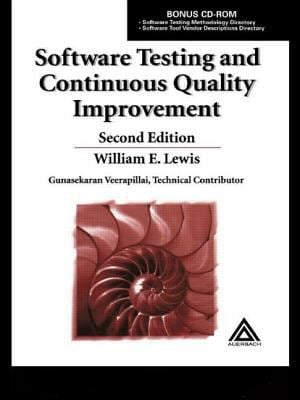 Software Testing and Continuous Quality Improvement, Second Edition 9780849325243