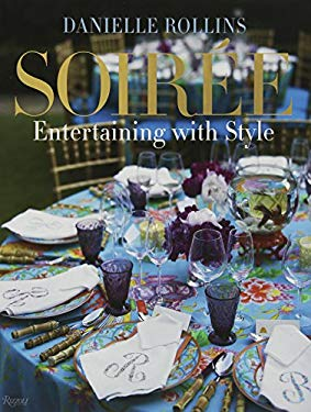 Soiree: Entertaining with Style 9780847838738