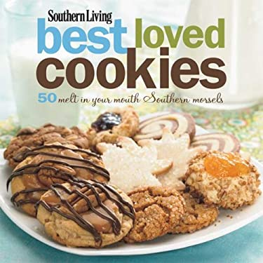 Southern Living Best Loved Cookies: 50 Melt in Your Mouth Southern Morsels 9780848732622