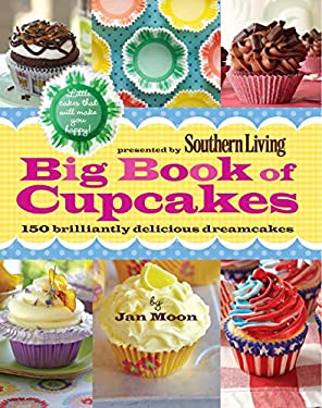 Big Book of Cupcakes: 150 Brilliantly Delicious Dreamcakes 9780848734374