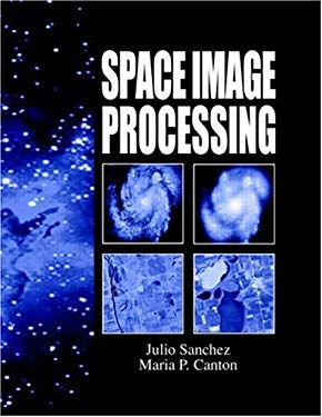 Space Image Processing [With *] 9780849331138