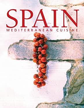 Spain: Mediterranean Cuisine 9780841601574