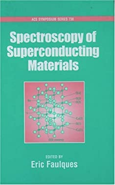 Spectroscopy of Superconducting Materials 9780841236097