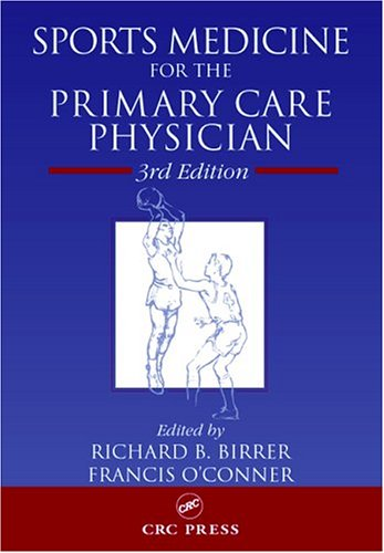 Sports Medicine for the Primary Care Physician, Third Edition 9780849314643