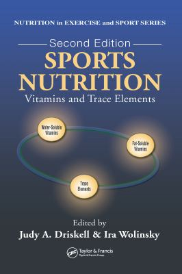 Sports Nutrition: Vitamins and Trace Elements 9780849330223