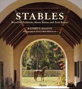 Stables: Beautiful Paddocks, Horse Barns, and Tack Rooms 3720938