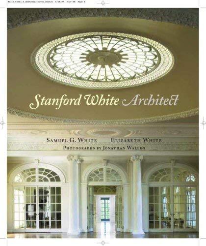 Stanford White, Architect 9780847830794