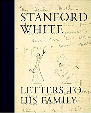Stanford White: Letters to His Family 9780847820221