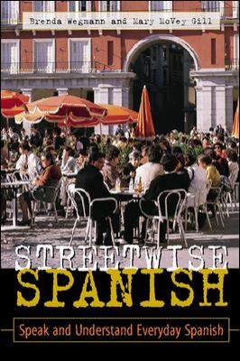 Streetwise Spanish (Book Only): Speak and Understand Everyday Spanish 9780844272818