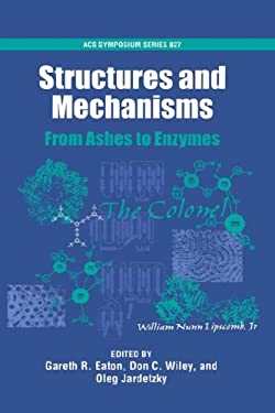 Structures and Mechanisms: From Ashes to Enzymes