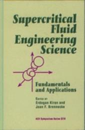 Supercritical Fluid Engineering Science: Fundamentals and Applications