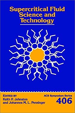 Supercritical Fluid Science and Technology 9780841216785