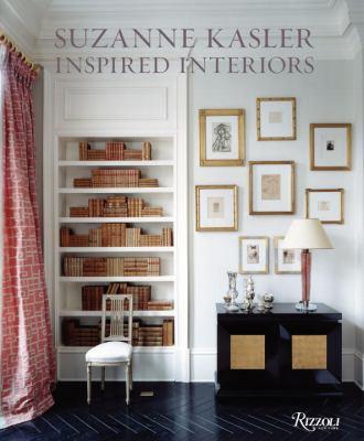 Suzanne Kasler: Inspired Interiors 9780847832200
